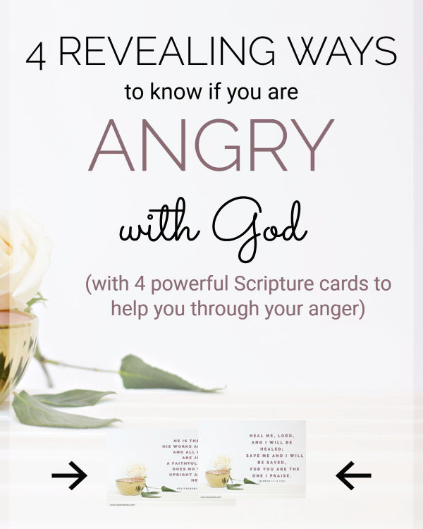 4 Revealing Ways To Know If You Are Angry With God